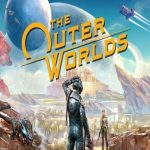The Outer Worlds Complete Walkthrough